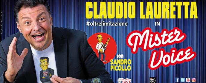 """Claudio Lauretta in """"Mister Voice"""" al Teatro Nazionale"""