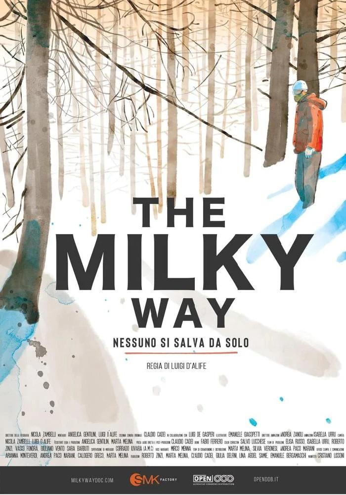 The Milky Way - Nessuno si salva da solo